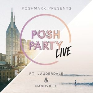 Other - Posh Party LIVE | Ft. Lauderdale & Nashville